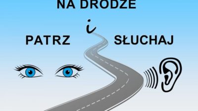 Na drodze – patrz i słuchaj