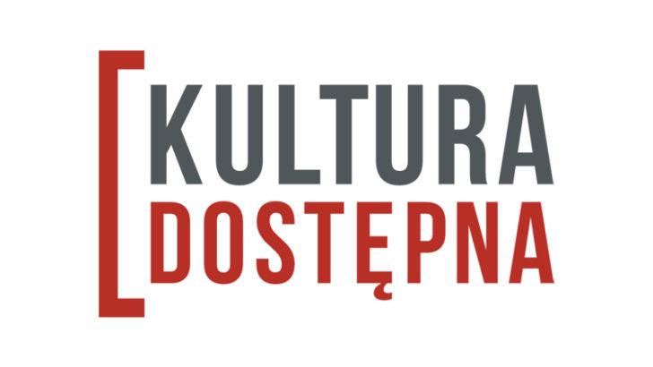 Rusza kolejna edycja Kultury Dostępnej