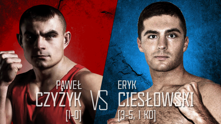 """Paweł """"Furia"""" Czyżyk kontra Eryk Ciesłowski"""