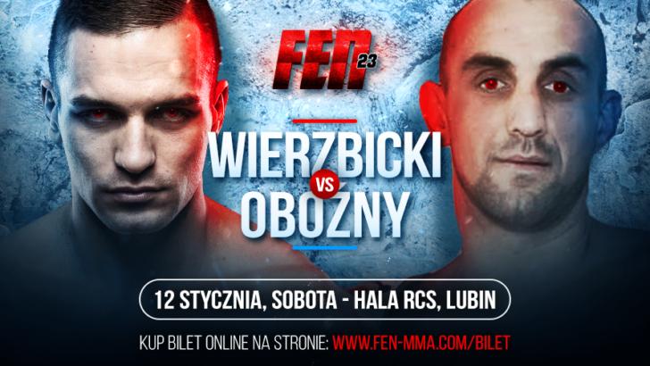 FEN 23: Wojciech Wierzbicki zmierzy się z Białorusinem