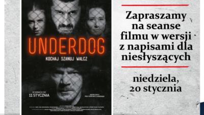 """""""Underdog"""" z napisami dla osób niesłyszących"""