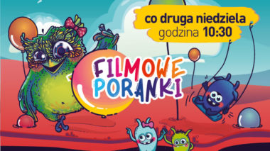 Filmowy poranek dla najmłodszych