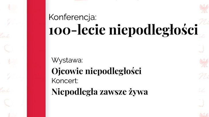 Konferencja na 100-lecie niepodległości