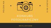Polska na 6 – konkurs fotograficzny