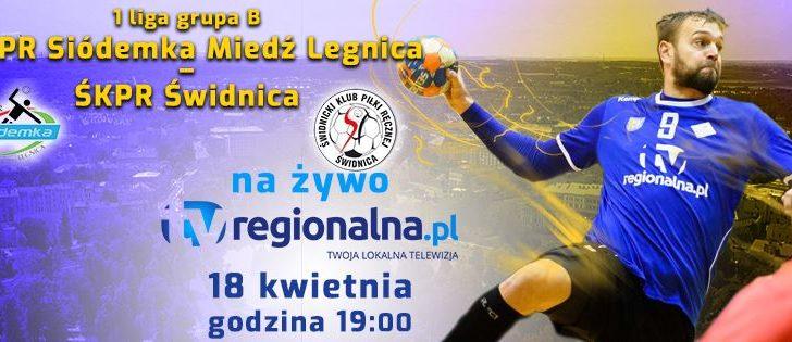 Pierwszoligowe derby w TV Regionalna.pl!
